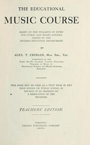 Cover of: The educational music course | Alexander T. Cringan
