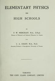 Cover of: Elementary physics for high schools | F. W. Merchant