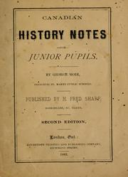 Cover of: Canadian history notes for junior pupils by George Moir