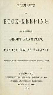 Cover of: Elements of book-keeping | Canada. Council of Public Instruction for Upper Canada
