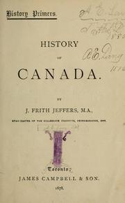 Cover of: History of Canada | J. Frith Jeffers