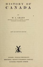 Cover of: History of Canada by W. L. Grant