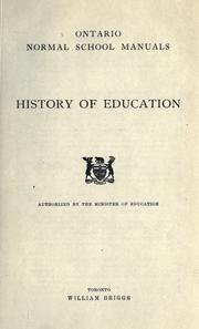 Cover of: History of education / authorized by the Minister of Education |