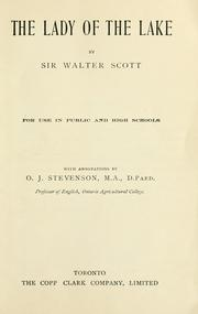 Cover of: The Lady of the Lake/ with annotations; for use in public and high schools by Sir Walter Scott