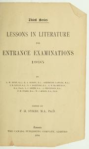 Cover of: Lessons in literature for entrance examinations, 1895 | Frederick Henry Sykes