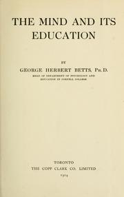 Cover of: The mind and its education / by George Herbert Betts by George Herbert Betts