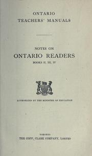 Cover of: Notes on ontario readers books II, II, IV / authorized by the Minister of Education |