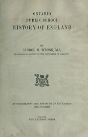 Cover of: Ontario Public School History of England by George M. Wrong