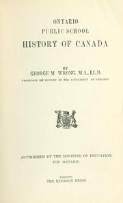 Cover of: Ontario public school history of Canada | George McKinnon Wrong