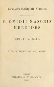 Cover of: P. Ovidii Nasonis Heroides, epist, V., XIII by Ovid