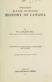 Cover of: Ontario High School history of Canada | W. L. Grant