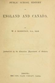 Cover of: Public school history of England and Canada | W. J. Robertson