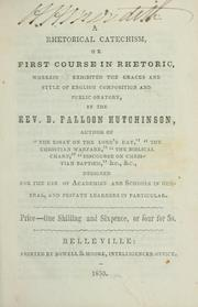 Cover of: A rhetorical catechism | D. F. Hutchinson