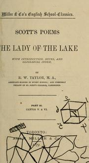 Cover of: Scott's Poems, The Lady of the Lake part III cantos V & VI/ with introduction, notes, and glossarial index by Sir Walter Scott