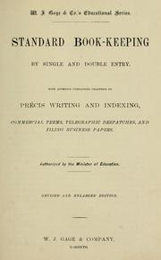 Cover of: Standard book-keeping by single and double entry.  With appendix containing chapters on precis writing and indexing, commercial terms, telegraphic despatches, and filing business papers |