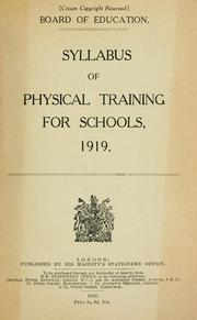 Cover of: Syllabus of physical training for schools, 1919 by Great Britain. Board of Education