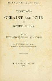 Cover of: Tennyson's Geraint and Enid and other Poems/ edited with introduction and notes | J. E. Wetherell