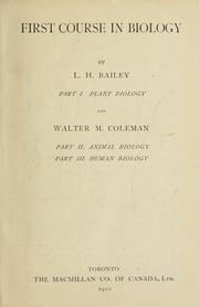 Cover of: First course in biology by L. H. Bailey