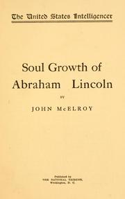 Cover of: Soul growth of Abraham Lincoln | John McElroy