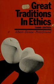 Cover of: Great traditions in ethics | Ethel M. Albert