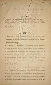 Cover of: A bill to be entitled An act to allow comissioned officers of the Army rations and the privilege of purchasing clothing from the Quartermaster