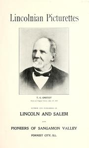 Cover of: Lincolnian picturettes | Onstot, T. G.