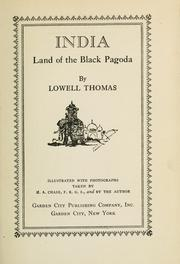Cover of: India, land of the Black Pagoda | Thomas, Lowell