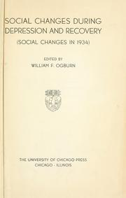 Cover of: Social changes during depression and recovery | William Fielding Ogburn