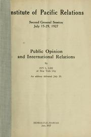 Cover of: Public opinion and international relations by Ivy Ledbetter Lee
