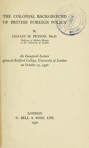 Cover of: The colonial background of British foreign policy | Lillian Margery Penson