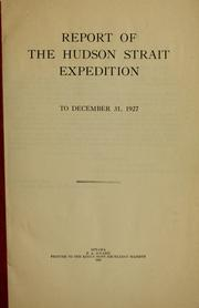 Cover of: Report of the Hudson Strait expedition to December 31, 1927 | N. B. McClean