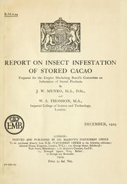Cover of: Report on insect infestation of stored cacao | James Watson Munro