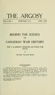 Cover of: Behind the scenes of Canadian war history | Wood, William Charles Henry