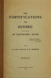 Cover of: Les fortifications de Quebec; un centenaire; 1823-1923 | Marquis, George Emile