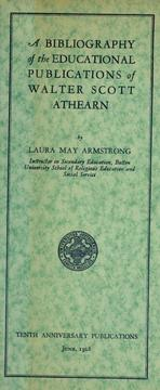 Cover of: A bibliography of the educational publications. Of Walter Scott Athearn | Laura May Armstrong