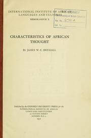 Cover of: Characteristics of African thought | James W. C. Dougall