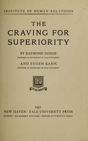 Cover of: The craving for superiority by Raymond Dodge