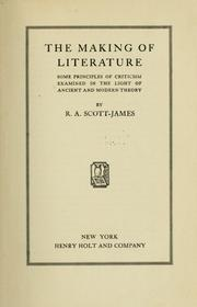 Cover of: The making of literature | Scott-James, R. A.