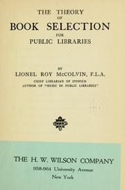 Cover of: The theory of book selection for public libraries | Lionel R. McColvin