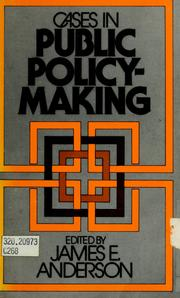 Cover of: Cases in public policy-making | Anderson, James E.