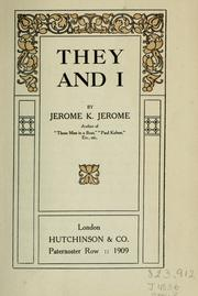 Cover of: They and I | Jerome Klapka Jerome