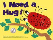 Cover of: I Need a Hug (Kids Are Authors Picture Book Ser.)