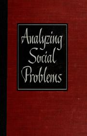 Cover of: Analyzing social problems | John Eric Nordskog