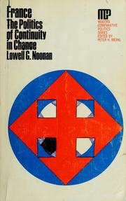 Cover of: France: the politics of continuity in change | Lowell G. Noonan