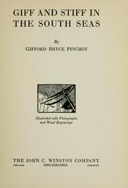 Cover of: Giff and Stiff in the South Seas. | Gifford Bryce Pinchot