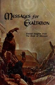 Cover of: Messages for exaltation | Deseret Sunday School Union