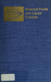 Cover of: Ordered fluids and liquid crystals. |