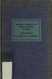 Cover of: Physical chemistry of high polymeric systems | H. F. Mark