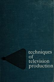 Cover of: Techniques of television production. | Rudolf Bretz