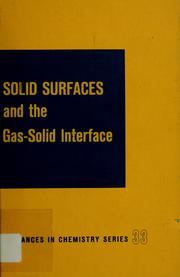Cover of: Solid surfaces and the gas-solid interface by Lewellyn E. Copeland